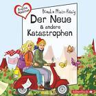 Freche Mädchen: Der Neue & andere Katastrophen von Bianka Minte-König (2014)