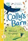 Colly's Barn by Michael Morpurgo (Paperback, 2016)