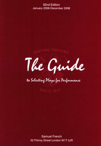 The Guide to Selecting Plays for Performance,Samuel French- 9780573091445