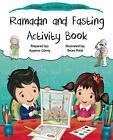 Ramadan and Fasting Activity Book by Aysenur Gunes (Paperback, 2016)
