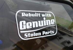 Rebuilt-With-Genuine-Stolen-Parts-Sticker-Ford-Escort-VW-Corsa-Drift-JDM-Euro