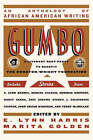 Gumbo: A Celebration of African American Writers by Broadway Books (A Division of Bantam Doubleday Dell Publishing Group Inc) (Paperback, 2003)