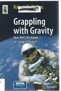 grappling with gravity phillips robert w
