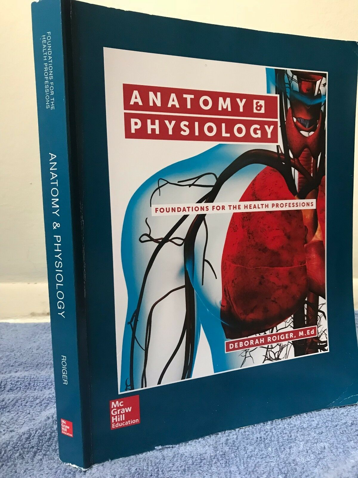 Anatomy and Physiology : Foundations for the Health Professions by ...