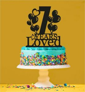 Image Is Loading 7th Birthday Loved Cake Topper 7 Years Old