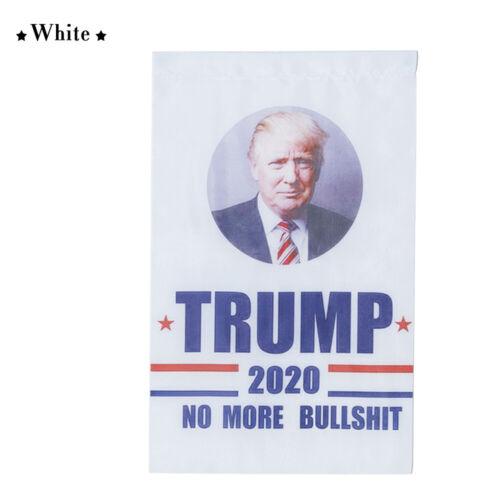 2020 USA Election President Donald Trump No More Bullshit Garden Flag