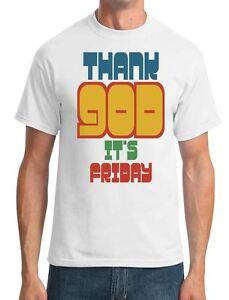 Thank God Its Friday Funny Slogan Mens T Shirt Ebay
