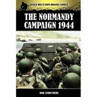The Normandy Campaign 1944 by Bob Carruthers (Paperback / softback, 2012)