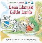 Lana Llama's Little Lamb by Barbara deRubertis (Paperback / softback, 2011)