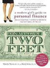 On My Own Two Feet: A Modern Girl's Guide to Personal Finance by Manisha Thakor, Sharon Kedar (Paperback, 2013)