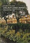 John Bull's Other Homes: State Housing and British Policy in Ireland, 1883-1922 by Professor Murray Fraser (Hardback, 1996)