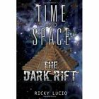 Time and Space 9781453588185 by Ricky Lucio Hardcover