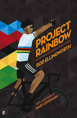 Venta Barata Project Rainbow: How British Cycling Reached The Top Of The World By Rod Ellingworth (hardback, 2013) | Compra Online En Hermoso En Color