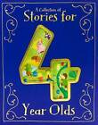A Collection of Stories for 4 Year Olds by Various (Hardback, 2015)