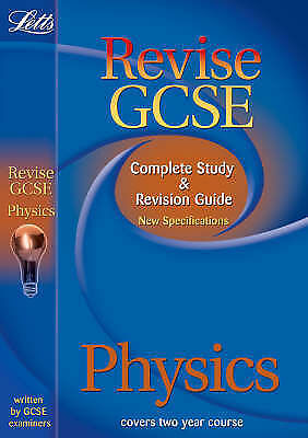 educational experts  Letts Revise GCSE - Physics: Complete Study and Revision Gu