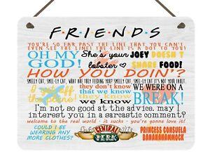 Friends Quotes Hanging Plaque Friendship Gift TV Show Present Best Friend Love