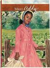 Meet Addy : An American Girl by Connie Rose Porter (1993, Paperback)