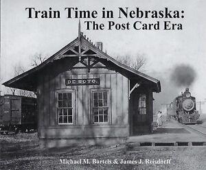 TRAIN-TIME-in-NEBRASKA-The-Post-Card-Era-NEW-BOOK