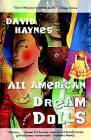 All American Dream Dolls by David Haynes (Paperback / softback, 1999)