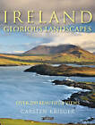 Ireland - Glorious Landscapes: Over 200 Beautiful Views by Carsten Krieger (Paperback, 2010)