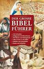 Der große Bibelführer von Tim Dowley (2011, Kunststoffeinband)