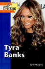 Tyra Banks by Terri Dougherty (Hardback, 2009)