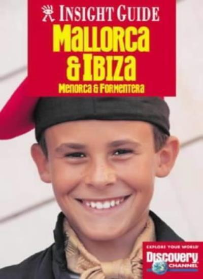 Mallorca and Ibiza Insight Guide (Insight Guides),