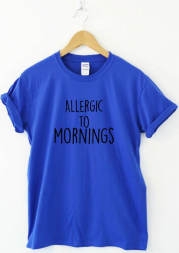 Allergic To Mornings funny saying T-shirts humour sarcastic quote top slogan tee