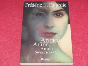 BIBLIOTECA-H-amp-P-J-OSWALD-FREDERIC-H-FAJARDIE-ADDIO-ALICE-2001-Firmato