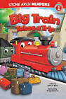 Big Train Takes a Trip by Adria Klein (Paperback, 2013)