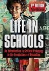 Life in Schools: An Introduction to Critical Pedagogy in the Foundations of Education by Peter McLaren (Paperback, 2014)