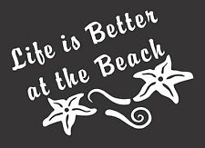 Life Better at Beach - Die Cut Vinyl Window Decal/Sticker for Car/Truck