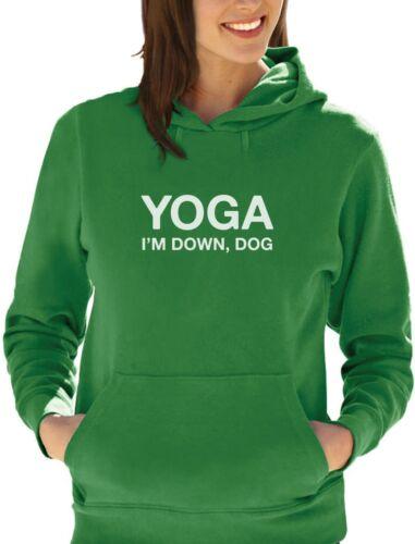 Yoga I/'m Down Dog Funny Yoga Women Hoodie Gift Idea