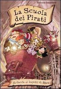 Caccia ai Lupetti di Mare. La scuola dei pirati