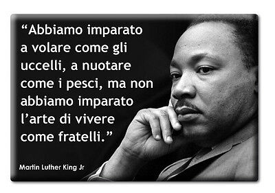 Magnete Frigo Fridge Calamita Aforismi Martin Luther King Frasi