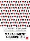 Management Accounting by Carsten Rohde, Will Seal (Paperback, 2014)