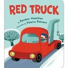 Red Truck by Kersten Hamilton (Board book, 2012)