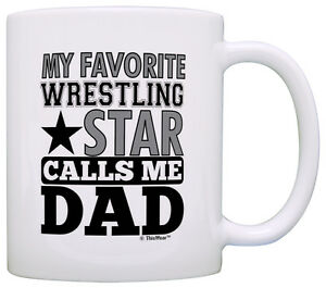 39b3cf5c1 Image is loading Wrestling-Dad-Gift-My-Favorite-Wrestling-Star-Calls-
