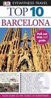 Eyewitness Top 10 Travel Guide Ser.: Barcelona by Annelise Sorensen, Dorling Kindersley Publishing Staff and Ryan Chandler (2012, Paperback)