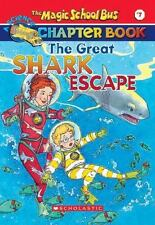 The Great Shark Escape (The Magic School Bus Chapter Book, No. 7) by Jennifer J