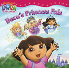 Dora's Princess Pals by Nickelodeon (Board book, 2011)