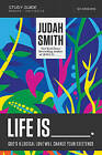 Life is _____ Study Guide with DVD: God's Illogical Love Will Change Your Existence by Judah Smith (Paperback, 2015)