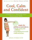 Cool, Calm, Confident: A Workbook to Help Kids Learn Assertiveness Skills by Lisa M. Schab (Paperback, 2009)