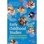 Early Childhood Studies: Enhancing Employability and Professional Practice by Geraldine Oliver, Rita Winstone, Ewan Ingleby (Paperback, 2014)