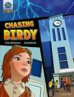 Project X Origins Graphic Texts: Grey Book Band, Oxford Level 14: Chasing Birdy by Tony Bradman (Paperback, 2016)