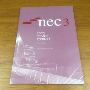 NEC3-Term-Service-Contract-June-2005-Guidance-Notes-by-ICE-Publishing-Paper