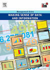 Making Sense of Data and Information: Management Extra by Elearn (Paperback, 2007)