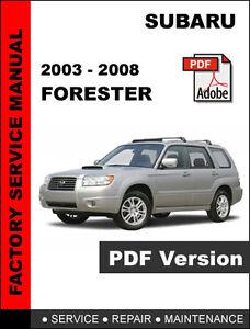 SUBARU FORESTER 2003 - 2008 FACTORY SERVICE REPAIR SHOP ...