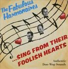 ...Sing from Their Foolish Hearts * by Fabulous Harmonaires (CD, Mar-2013, Crystal Ball Recordings)
