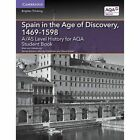 A/AS Level History for AQA Spain in the Age of Discovery, 1469-1598 Student Book by Maximilian Von Habsburg (Paperback, 2015)